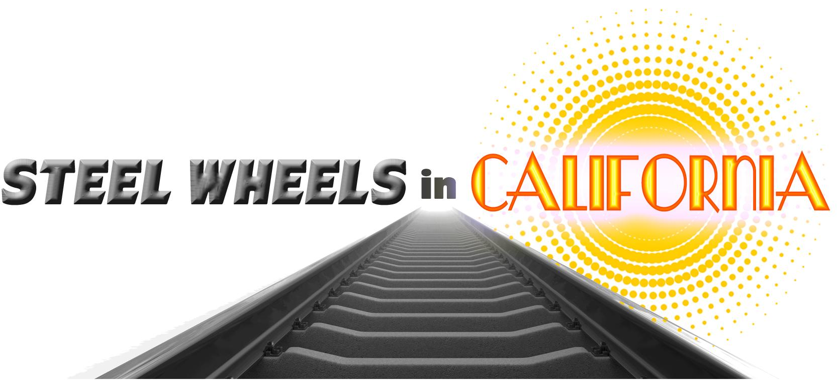 Steel Wheels in California